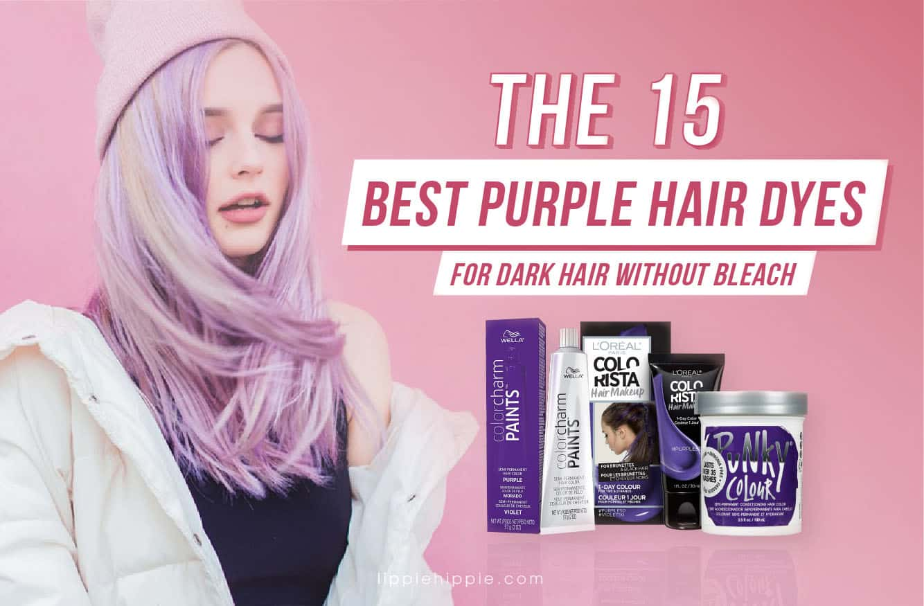The Best Purple Hair Dyes for Dark Hair without Bleach