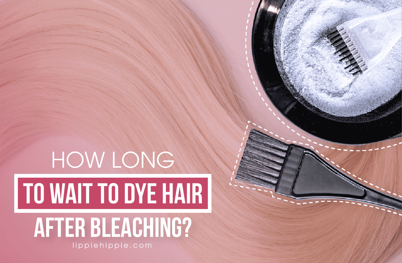 How long to wait to dye hair after bleaching?
