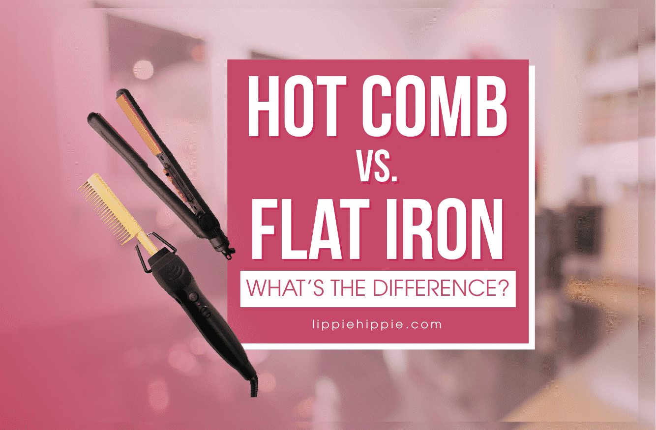 Hot Comb vs. Flat Iron: What's the Difference?