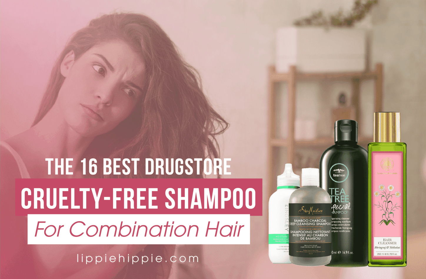 Best Drugstore Cruelty-Free Shampoo for Combination Hair